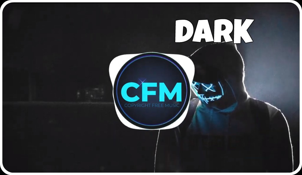 Dark – CFM Production