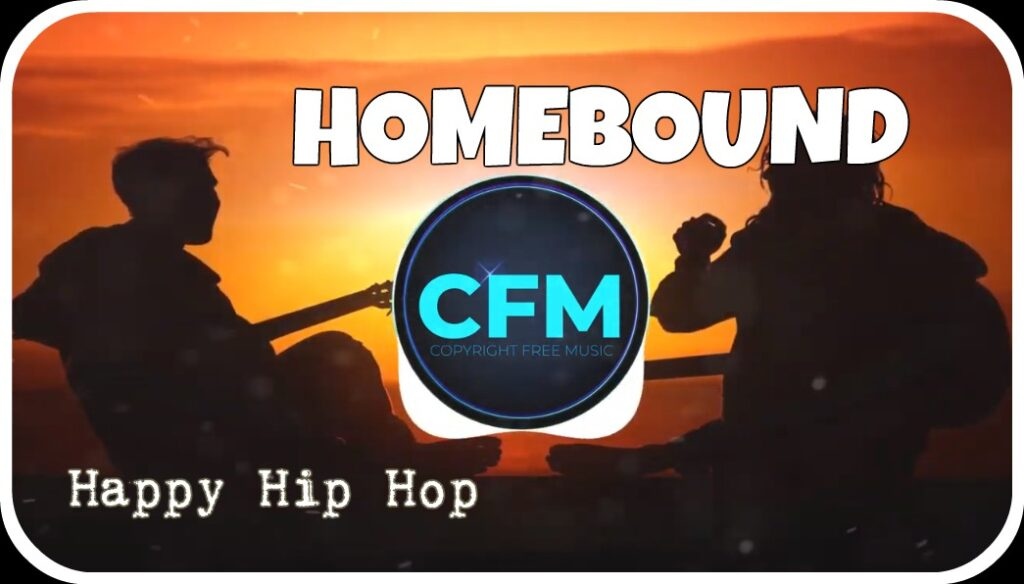 Homebound – FREE background Music